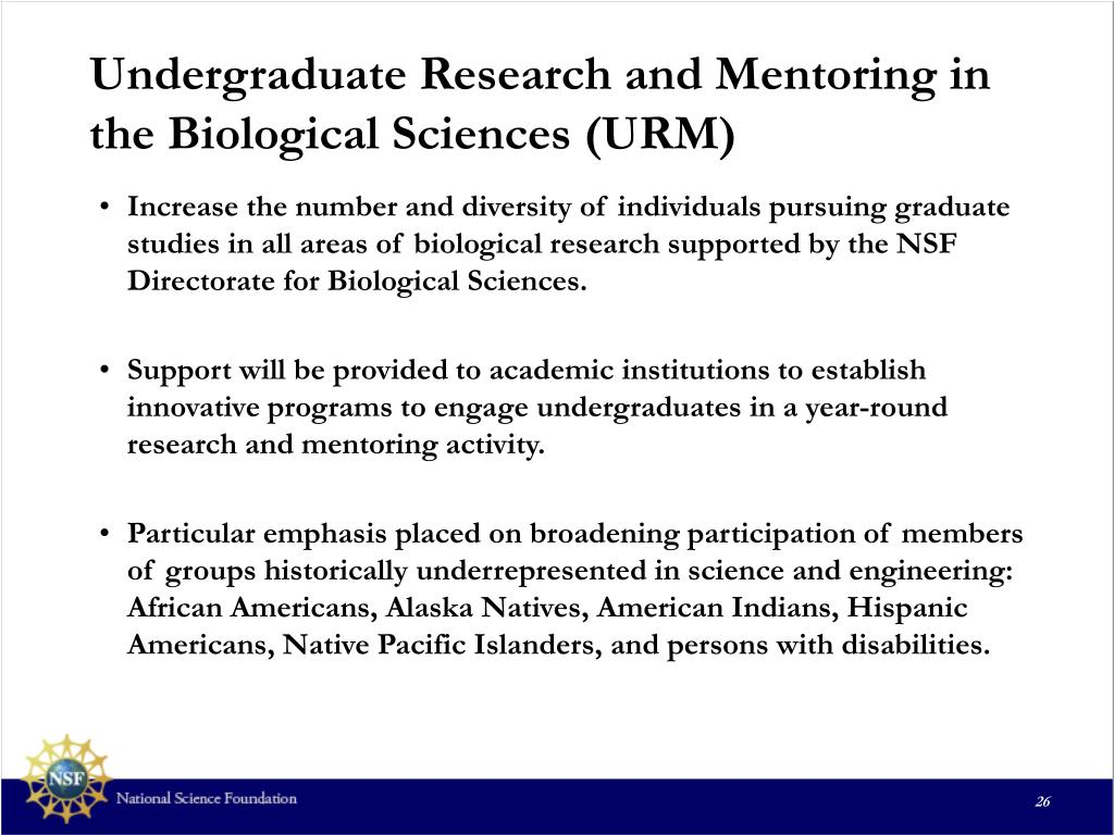 Undergraduate Research and Mentoring in the Biological Sciences (URM)