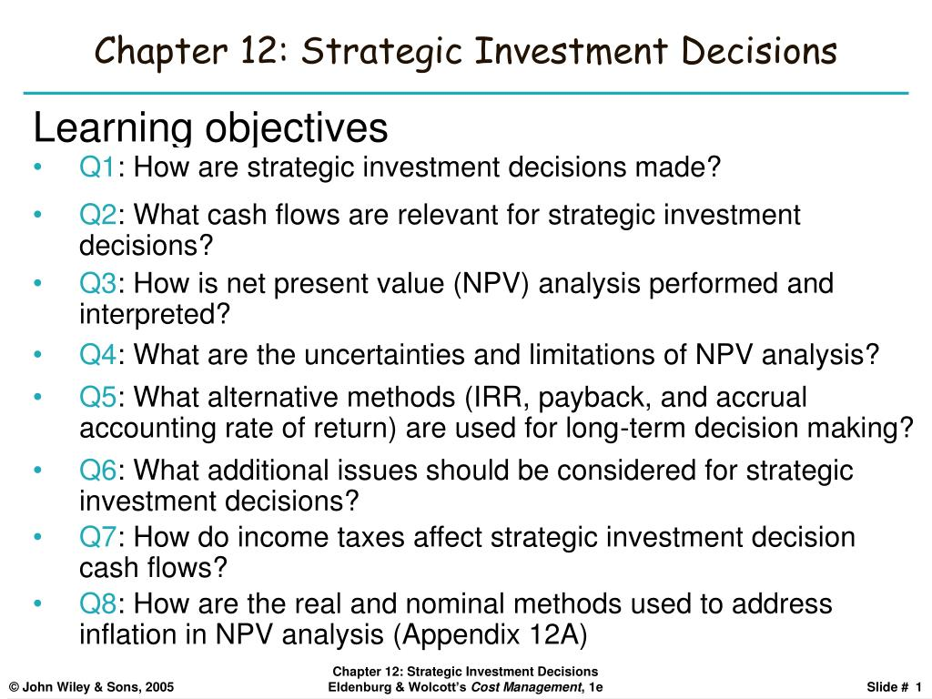 Chapter 12: Strategic Investment Decisions