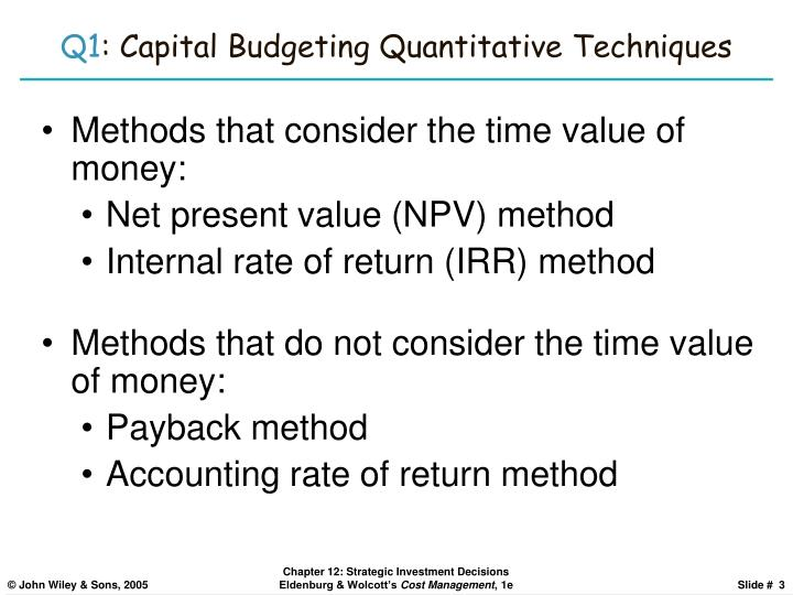 Q1 capital budgeting quantitative techniques