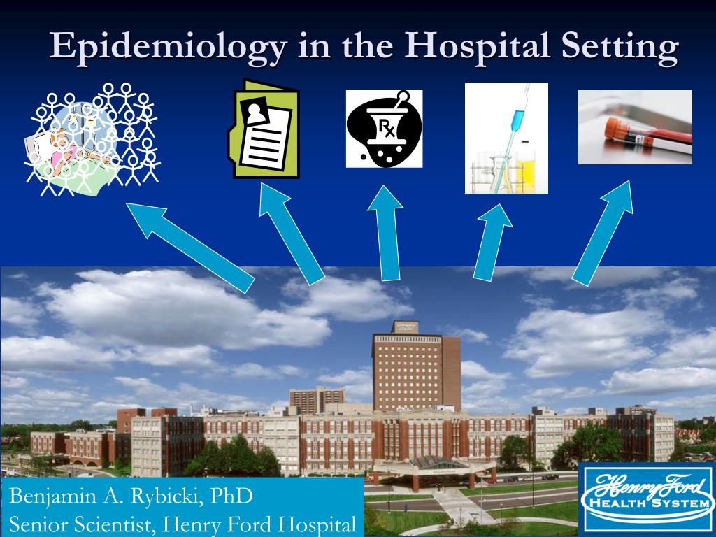 epidemiology in the hospital setting l.