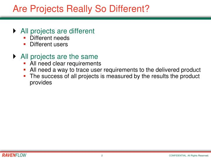 Are projects really so different