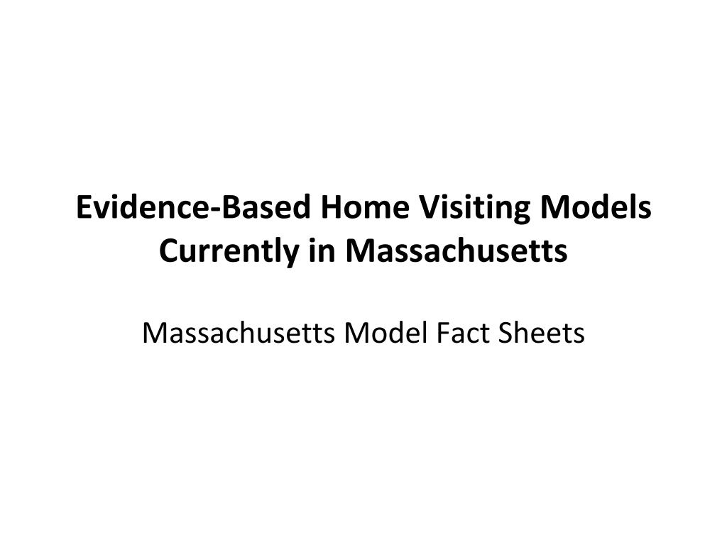 evidence based home visiting models currently in massachusetts