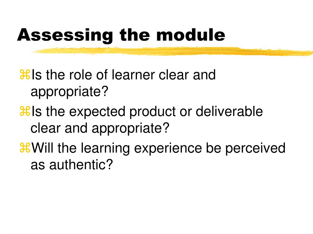 Assessing the module