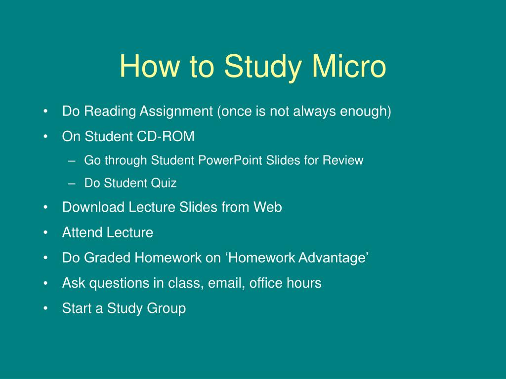 How to Study Micro