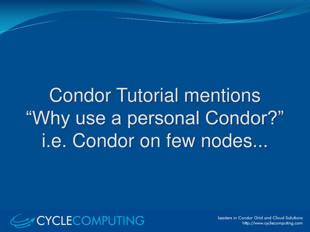 Condor Tutorial mentions