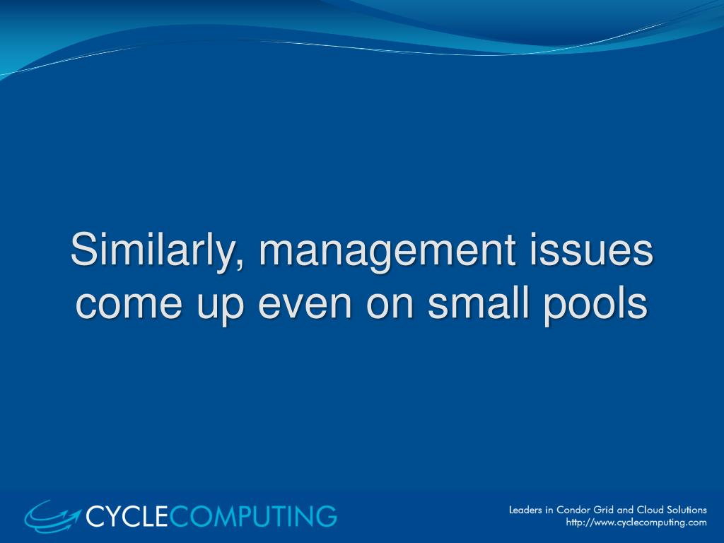 Similarly, management issues