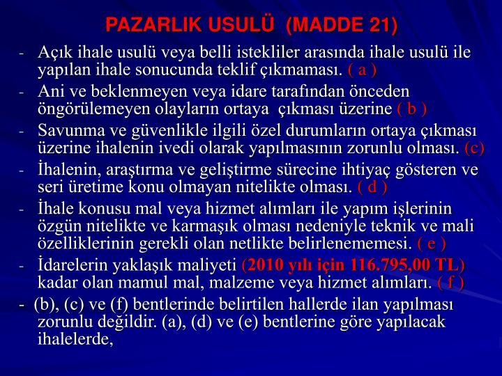 Pazarlik usul madde 21