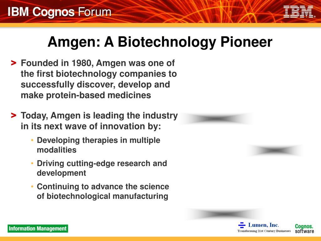 Amgen: A Biotechnology Pioneer