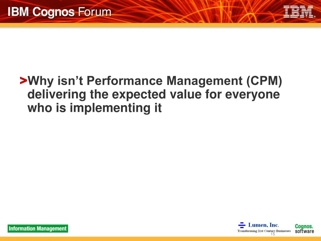 Why isn't Performance Management (CPM) delivering the expected value for everyone who is implementing it
