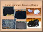 some common igneous rocks