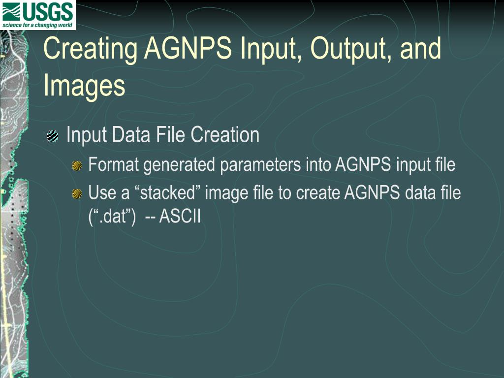 Creating AGNPS Input, Output, and Images