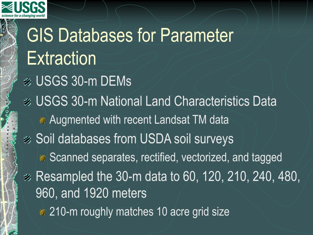 GIS Databases for Parameter Extraction
