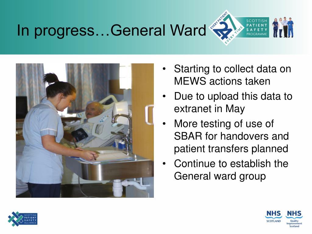 In progress…General Ward