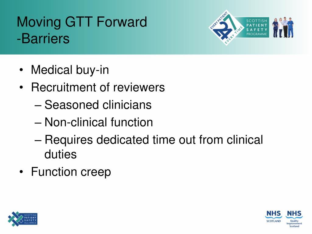 Moving GTT Forward