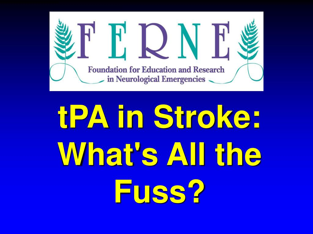 tpa in stroke what s all the fuss l.