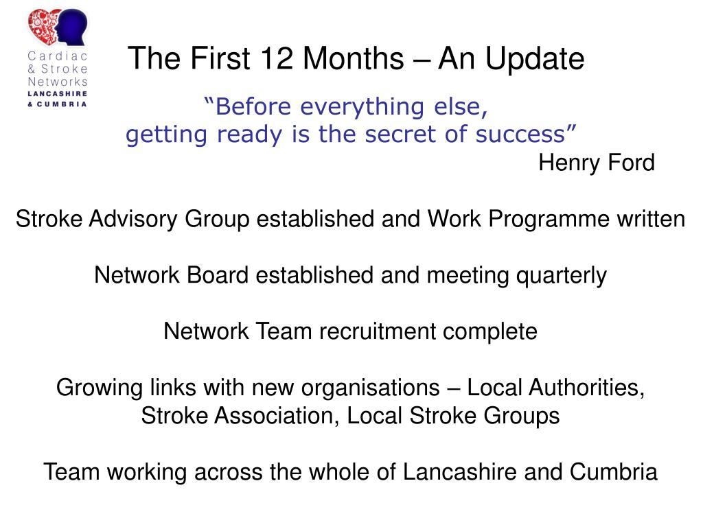 The First 12 Months – An Update