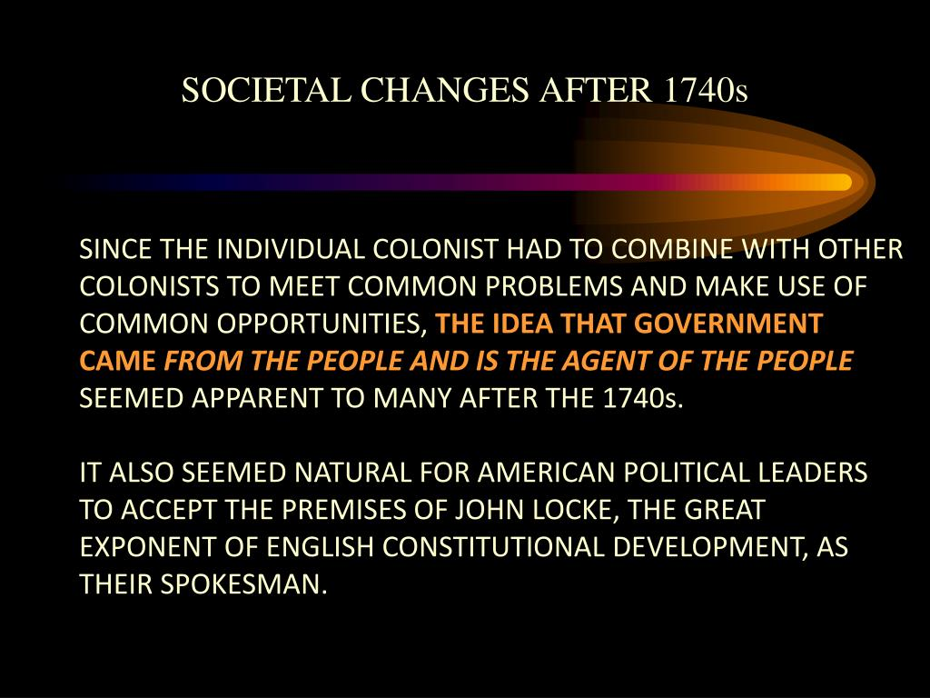 SINCE THE INDIVIDUAL COLONIST HAD TO COMBINE WITH OTHER COLONISTS TO MEET COMMON PROBLEMS AND MAKE USE OF COMMON OPPORTUNITIES,
