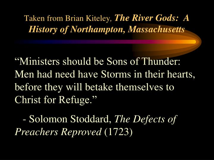 Taken from brian kiteley the river gods a history of northampton massachusetts