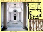 f borromini s carlo alle quattro fontane roma 1634 41