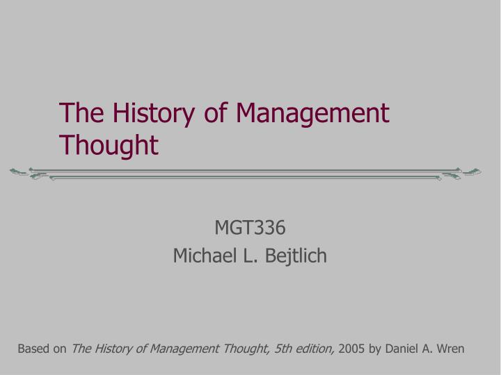 the history of management thought n.