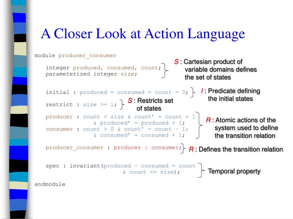 A Closer Look at Action Language
