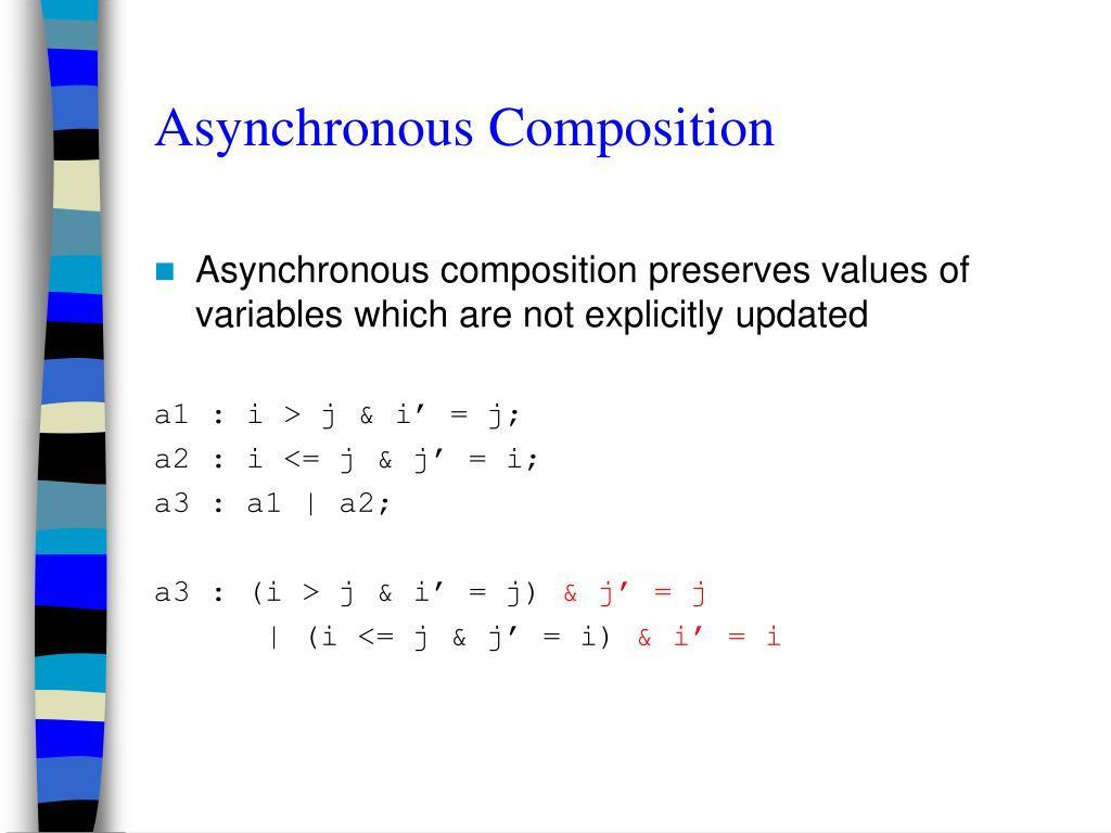 Asynchronous Composition