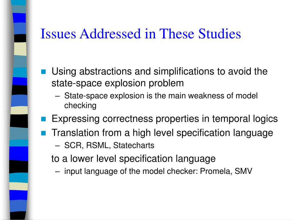 Issues Addressed in These Studies