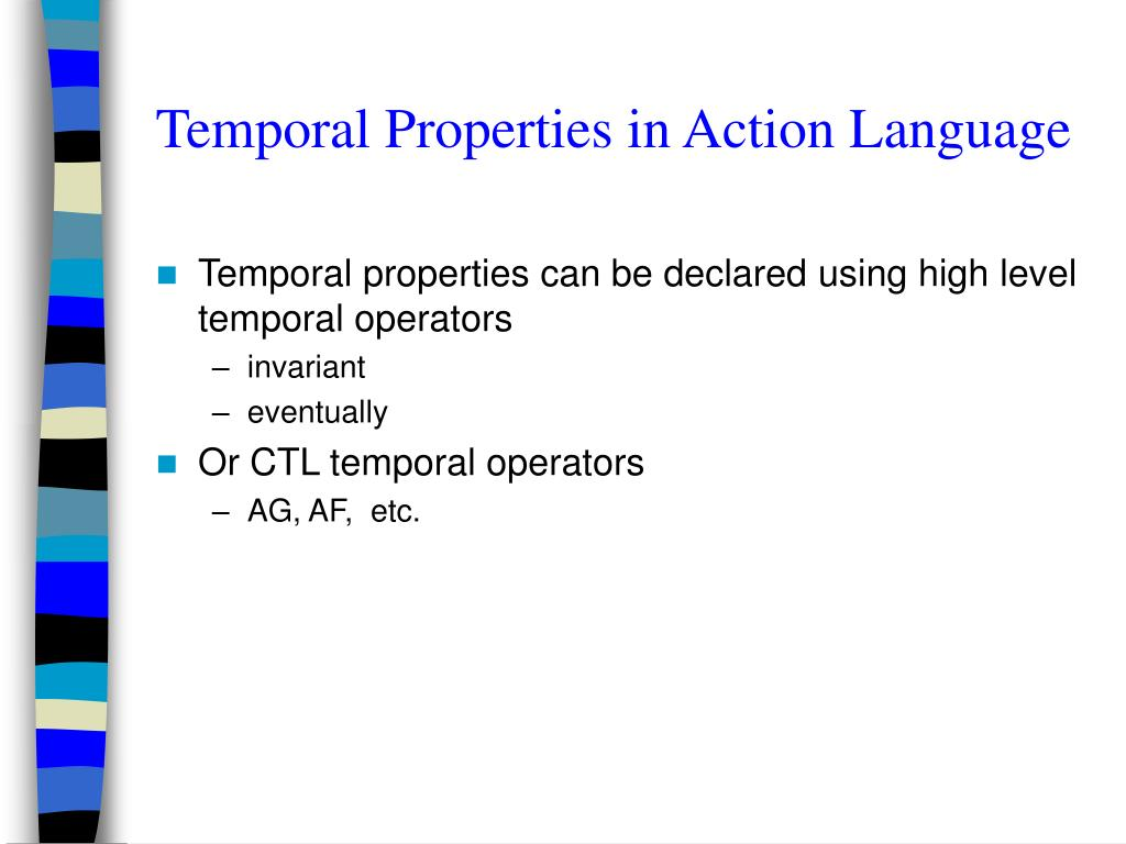Temporal Properties in Action Language