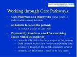 working through care pathways