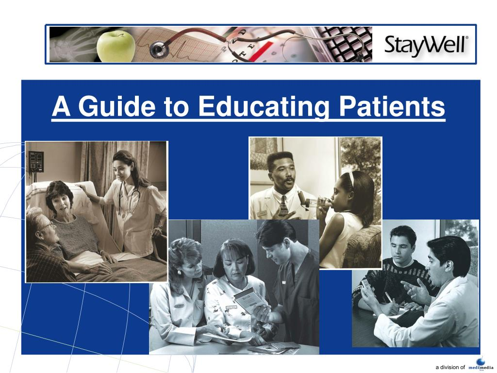 A Guide to Educating Patients