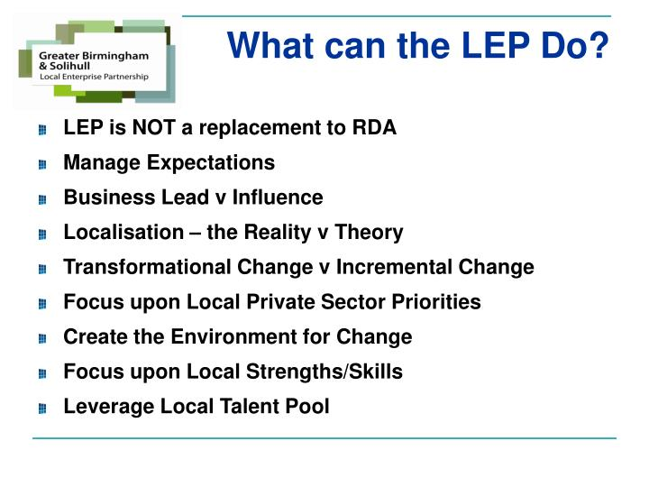 What can the LEP Do?