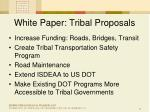 white paper tribal proposals