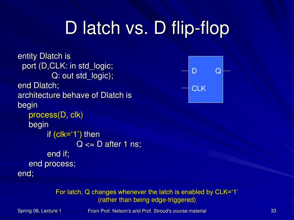 D latch vs. D flip-flop