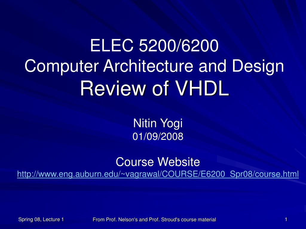 elec 5200 6200 computer architecture and design review of vhdl l.