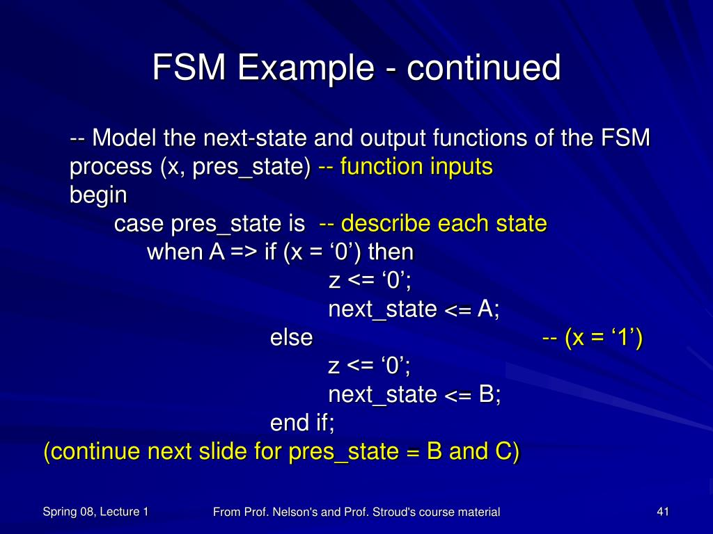 FSM Example - continued