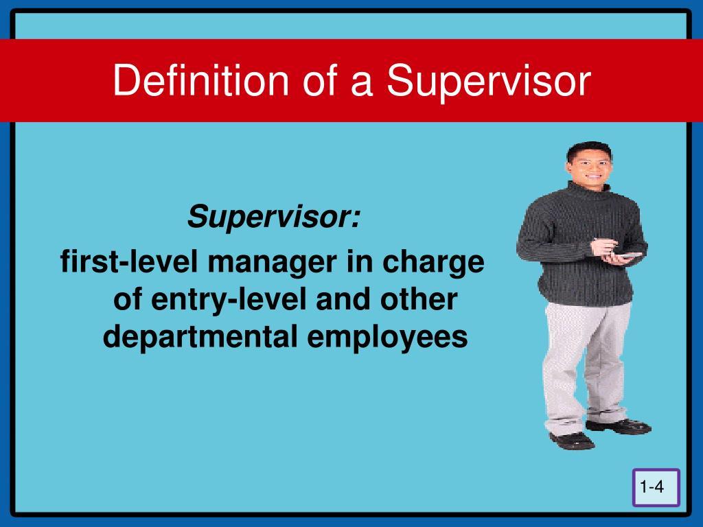 Definition of a Supervisor