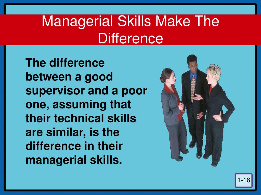 Managerial Skills Make The Difference