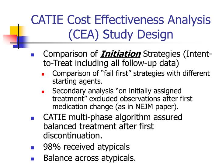 Clinical Trials Design Lessons From the CATIE Study ...