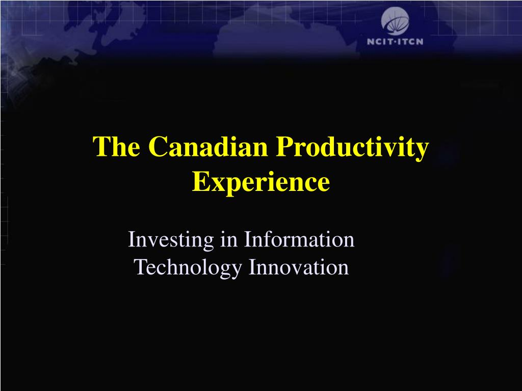 The Canadian Productivity Experience