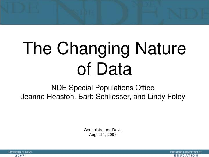 the changing nature of data n.