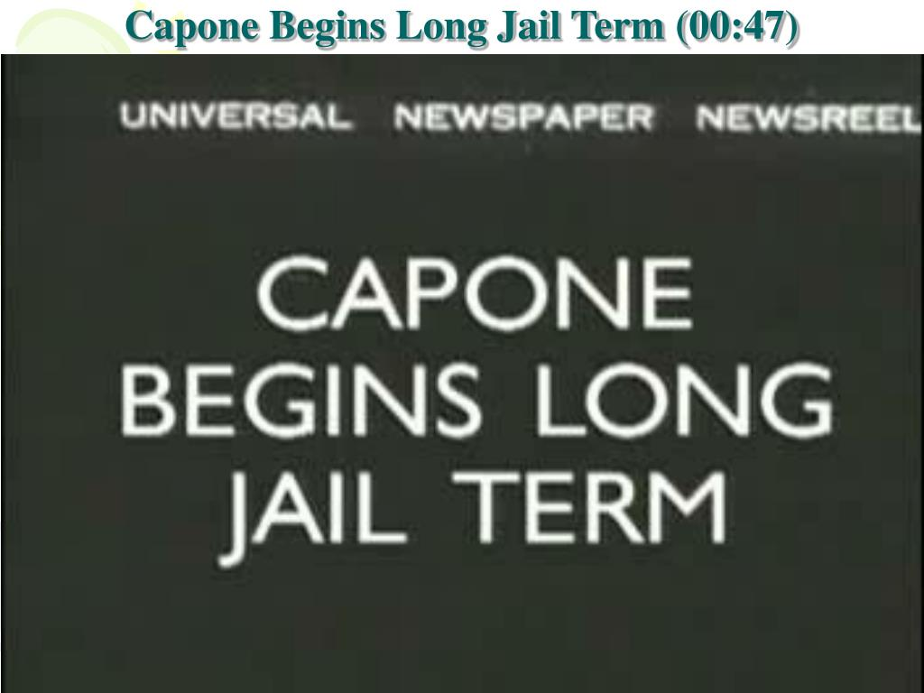 Capone Begins Long Jail Term (00:47)