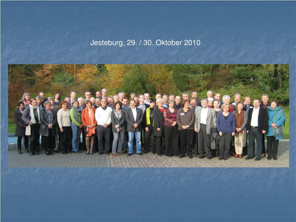 Jesteburg, 29. / 30. Oktober 2010