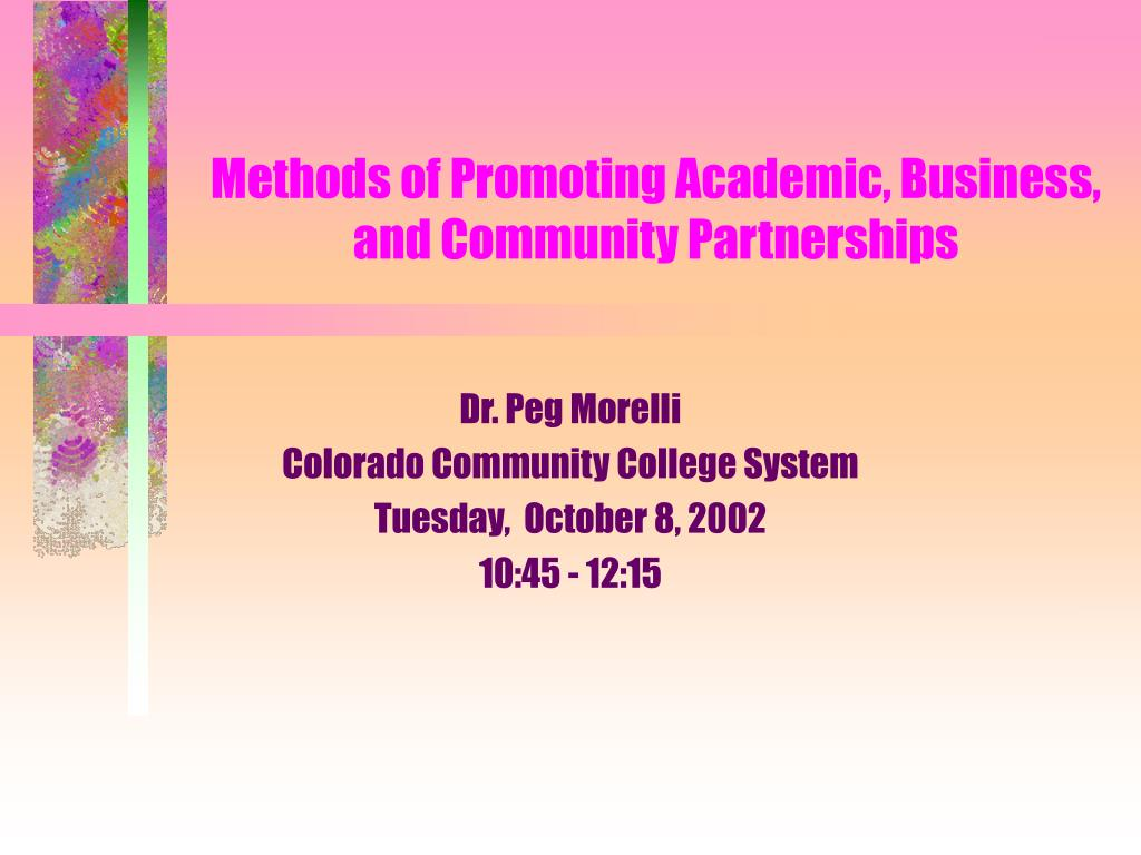 methods of promoting academic business and community partnerships