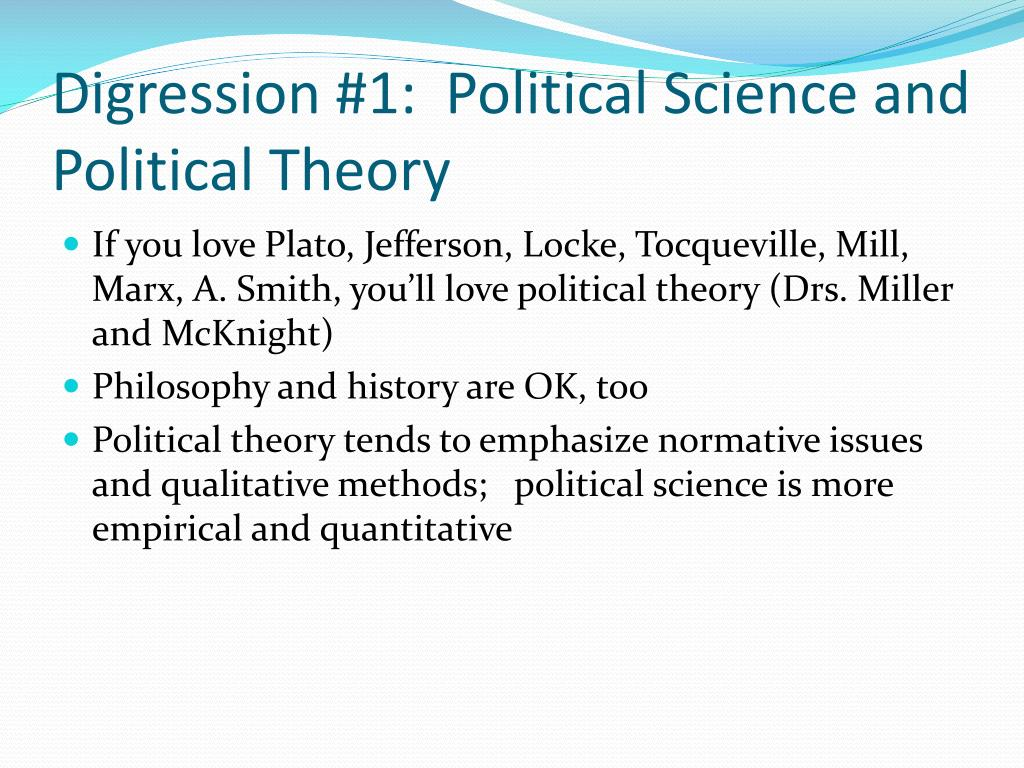 Digression #1:  Political Science and Political Theory