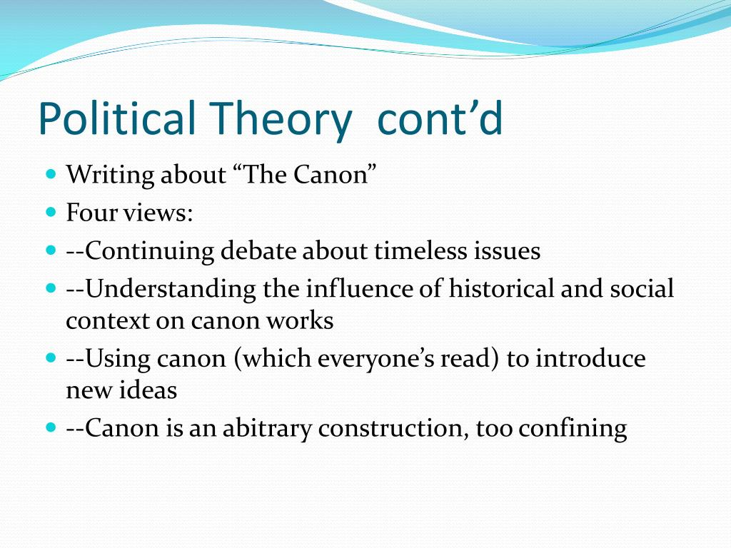 Political Theory  cont'd