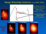 image smearing analysis e g ngc 5194