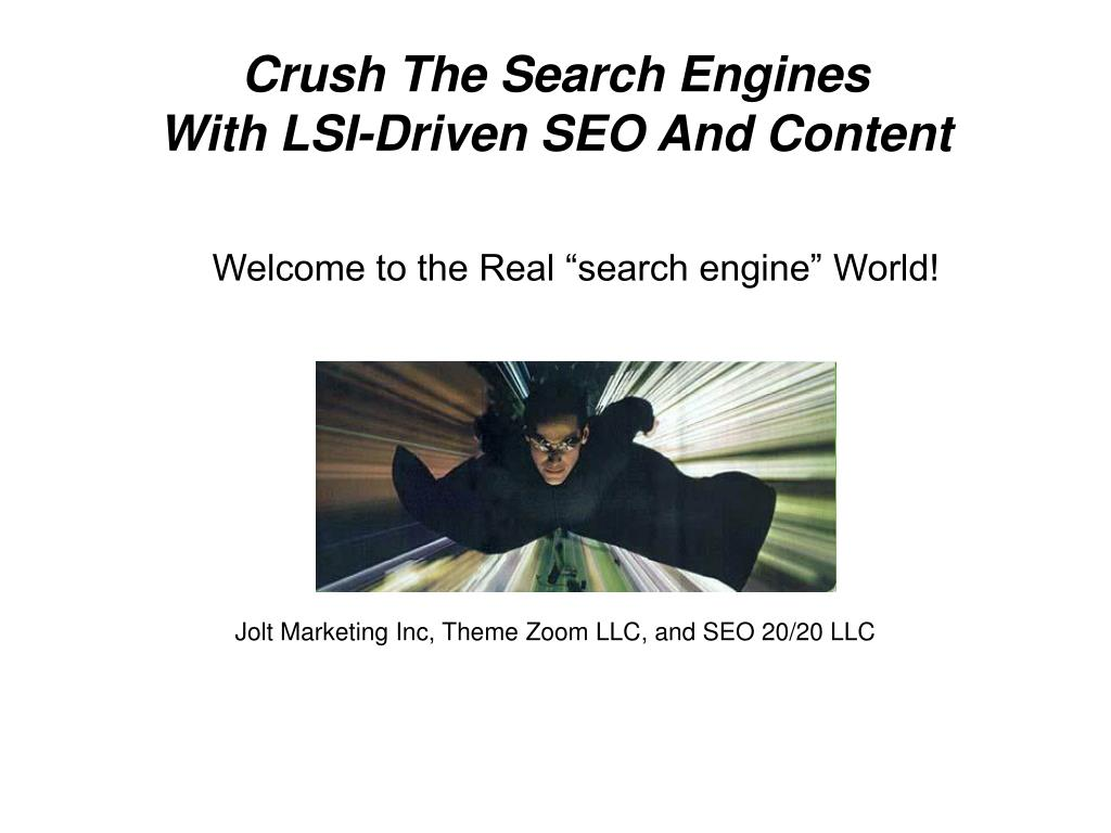 crush the search engines with lsi driven seo and content l.