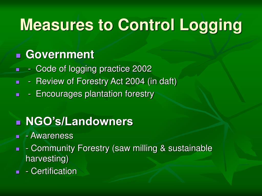 Measures to Control Logging