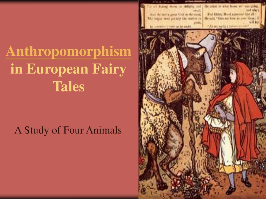 anthropomorphism in european fairy tales l.