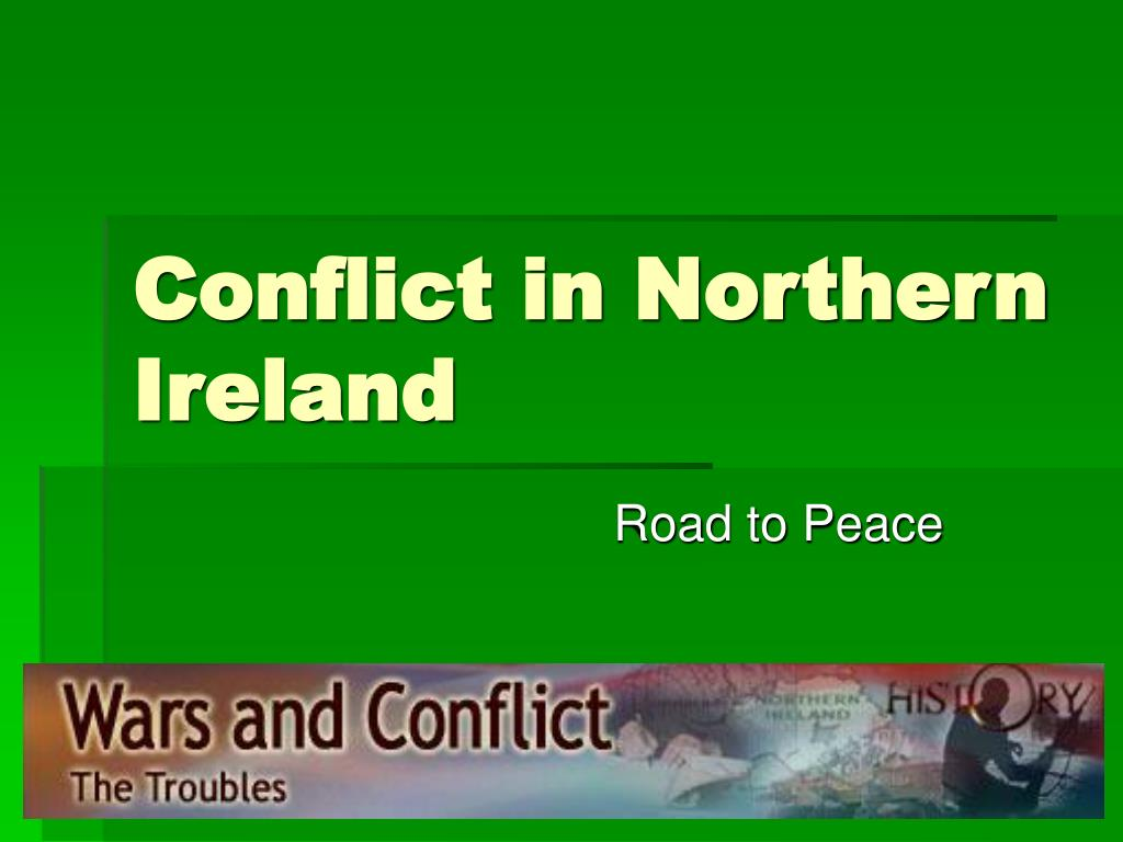 conflict in northern ireland l.